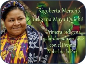 menchuRigoberta-Menchú-Indígena-maya-Quiché